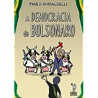 A Democracia de Bolsonaro: 2018-2020