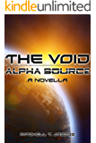 The Void: Alpha Source