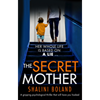 The Secret Mother: A gripping psychological thriller that will have you hooked