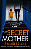 The Secret Mother: A gripping psychological thriller that will have you hooked (English Edition)