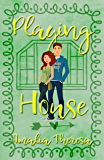 Playing House (Playing to Win Book 3)