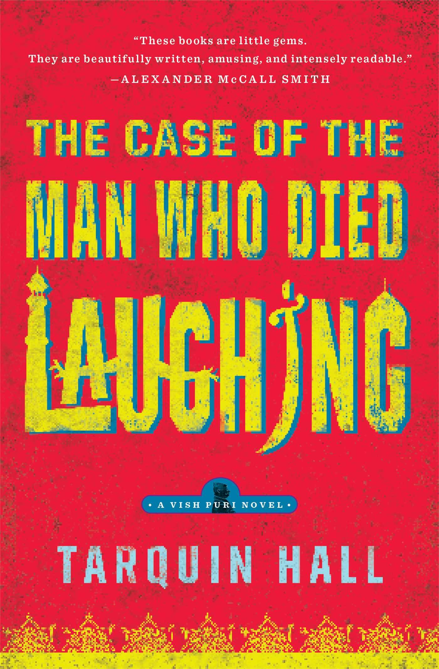 Amazon: The Case Of The Man Who Died Laughing: From The Files Of Vish  Puri, Most Private Investigator (vish Puri Mysteries (paperback))  (9781439172384):