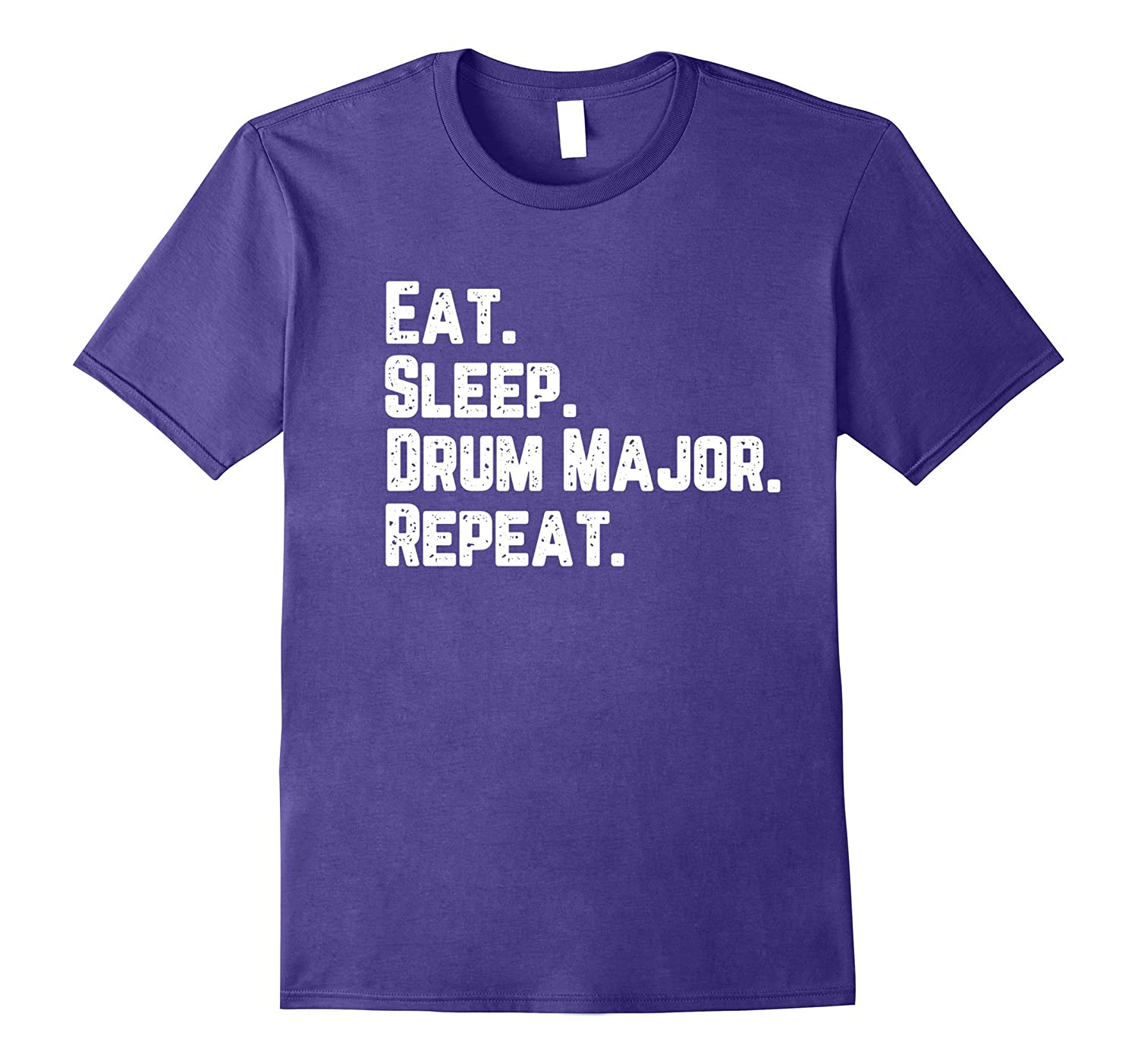 Eat Sleep Drum Major Repeat Music Marching Band T-Shirt-Art
