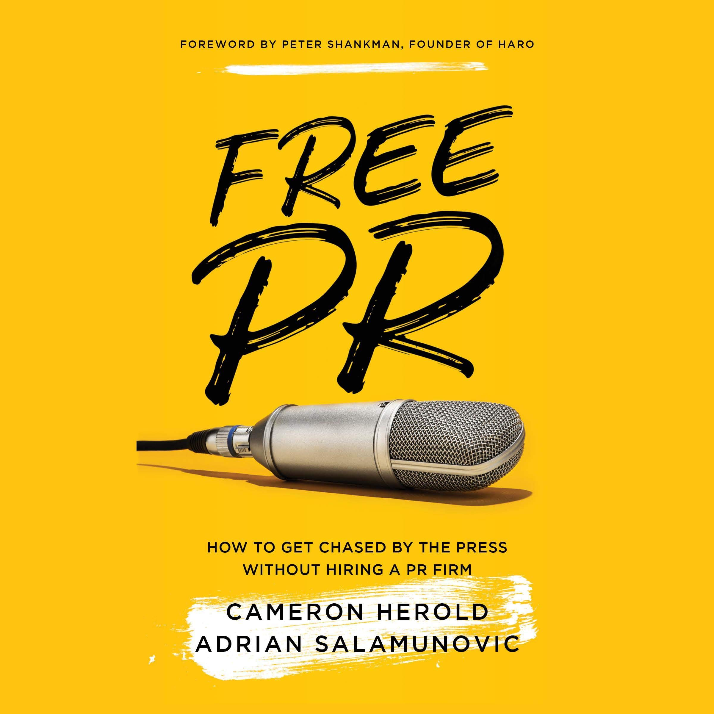 Free PR  How To Get Chased By The Press Without Hiring A PR Firm
