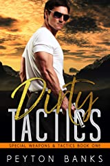 Dirty Tactics (Special Weapons & Tactics Book 1) Kindle Edition