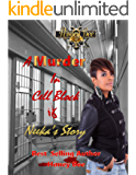 A Murder In Cell Block 6: Neeka's Story