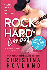 Rock Hard Cowboy: A sizzling, romantic comedy holiday novella! Kindle Edition