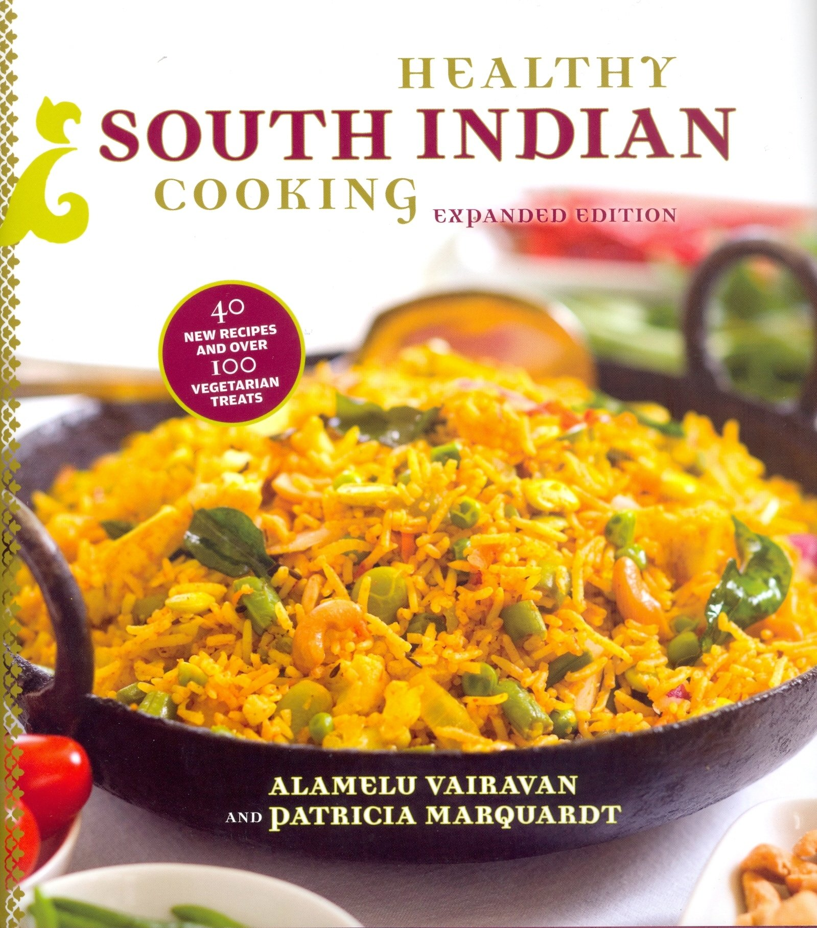 Healthy south indian cooking expanded edition alamelu vairavan healthy south indian cooking expanded edition alamelu vairavan patricia marquardt 9780781811897 amazon books forumfinder Choice Image