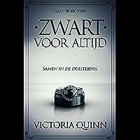 Zwart Voor Altijd (Zwart Glas Book 4)