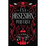 Una obsesión perversa (Puck) (Spanish Edition)