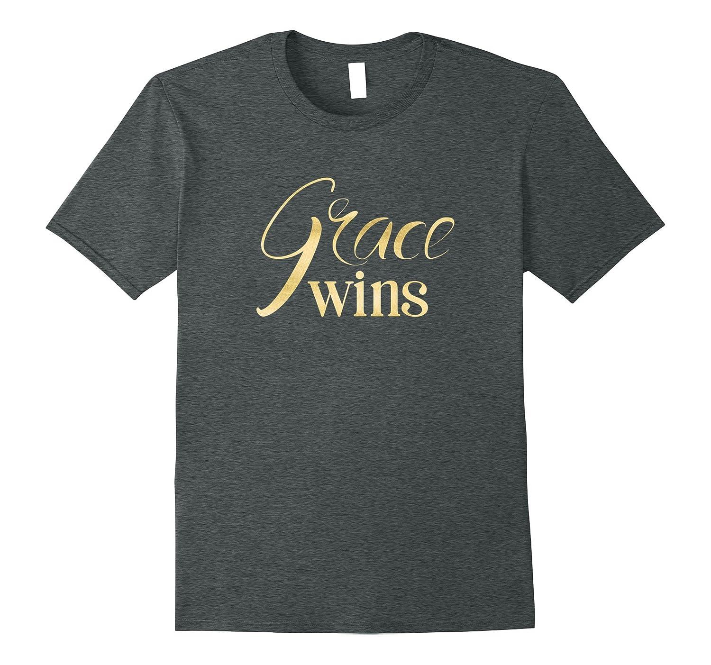 Grace Wins  Modern Calligraphy Style Christian T-Shirt