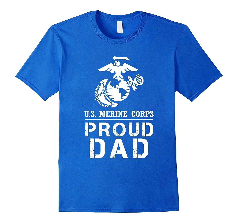 Proud USMC Dad Tee US Army T Shirt