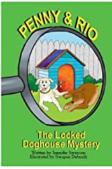 Penny and Rio: The Locked Doghouse Mystery Kindle Edition