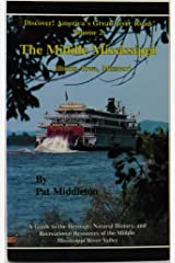 Discover! America's Great River Road: The Middle Mississippi : Illinois, Iowa, Missouri Paperback