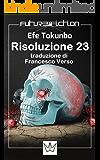 Risoluzione 23 (Future Fiction Vol. 14)