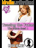 Teasing the Futa (The Futa's Seed 1)