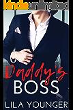 Daddy's Boss: A Billionaire Older Man Younger Woman Romance