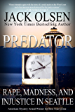 Predator: Rape and Injustice in Seattle (English Edition)
