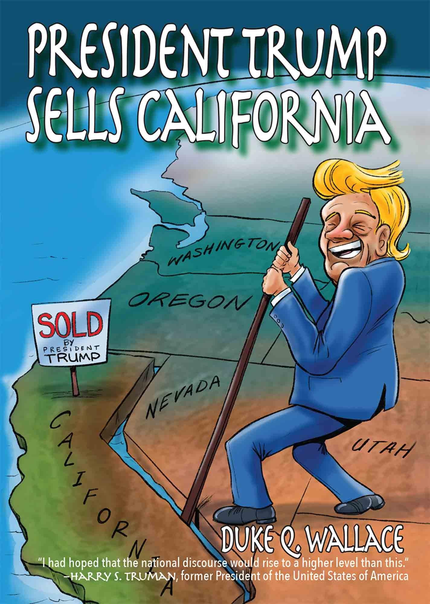 President Trump Sells California Duke Q Wallace 9781624910807