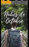 Nubes de Octubre: Una novela romántica ambientada en las montañas asturianas que te hará volver a soñar