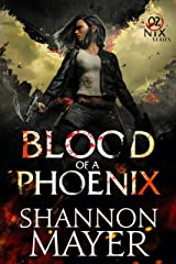 Blood of a Phoenix (The Nix Series Book 2) Kindle Edition