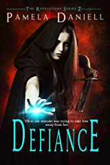Defiance (The Revelations Series Book 2) Kindle Edition