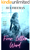 Four Letter Word: (After Hours Book 1)