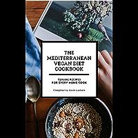 The Mediterranean  Vegan Diet Cookbook (English Edition)