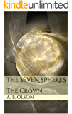 The Seven Spheres: The Crown