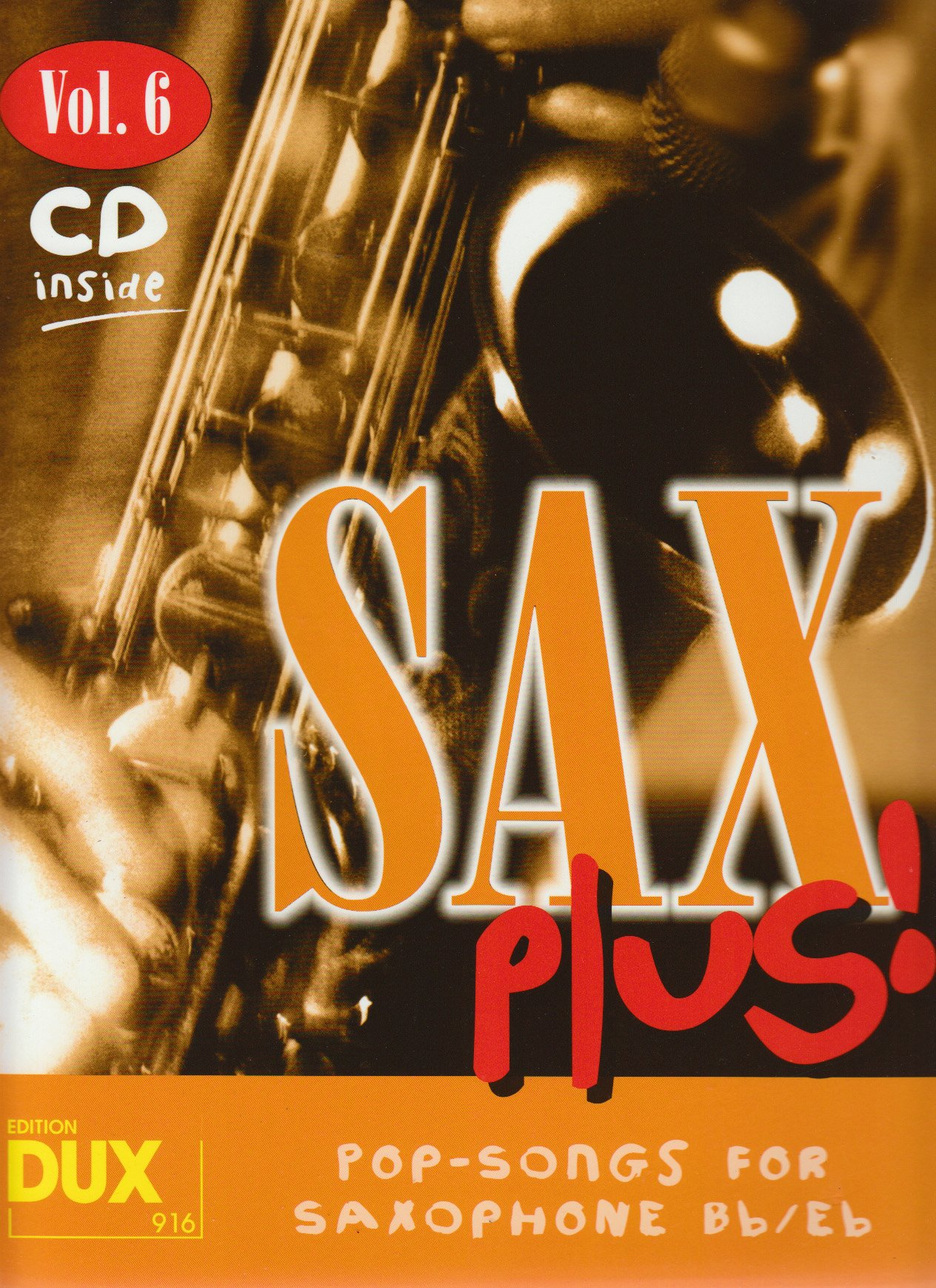Sax Plus! Vol. 6 (inkl. CD): Pop-Songs for Saxophone Bb/Es