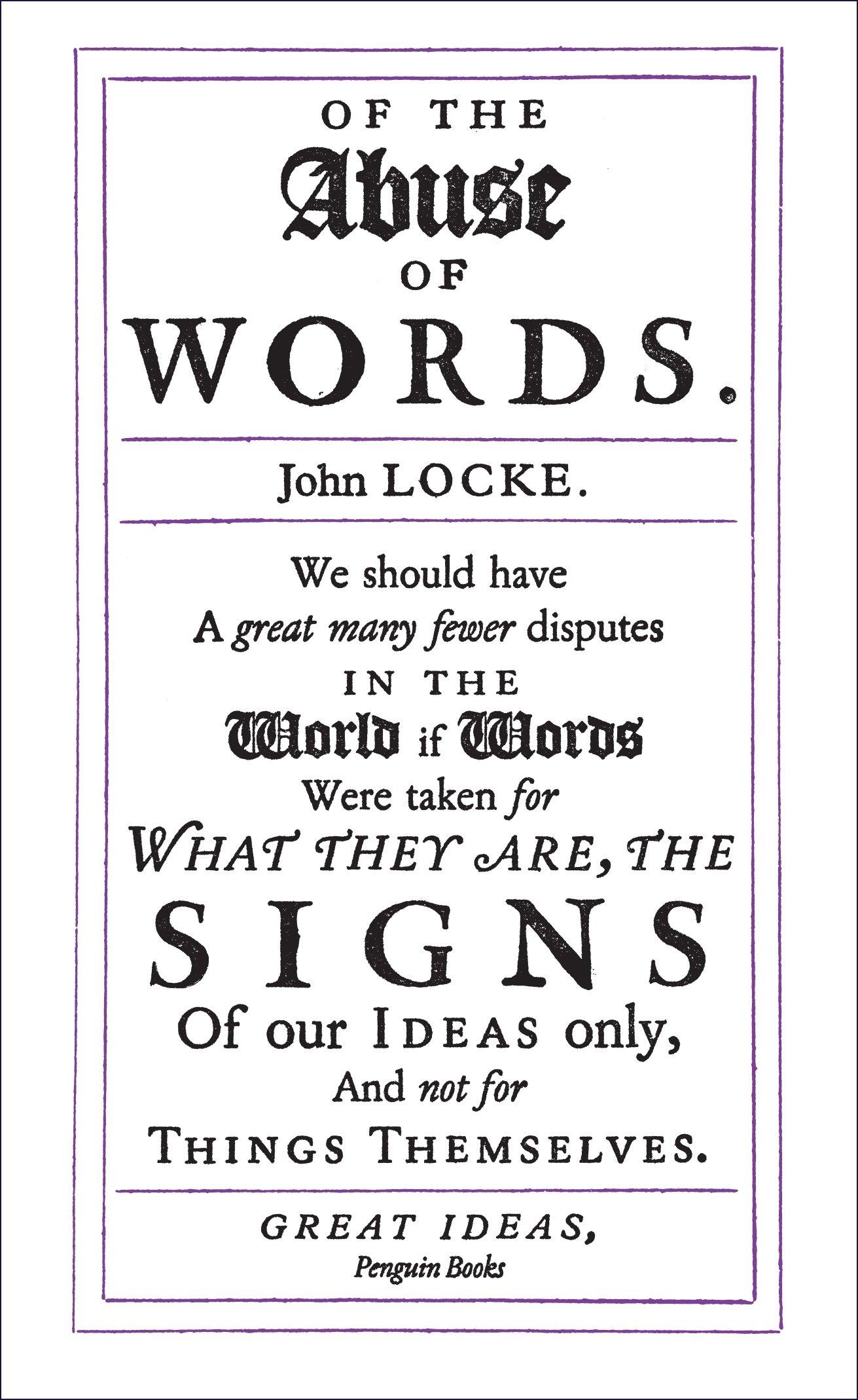 Of The Abuse Of Words (penguin Great Ideas): Amazon: John Locke:  9780141043876: Books