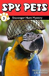 Spy Pets 3: Scavenger Hunt Mystery