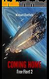Coming Home (Free Fleet Book 2) (English Edition)