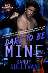 Dare to Be Mine (Iron Rogue Book 3) Kindle Edition