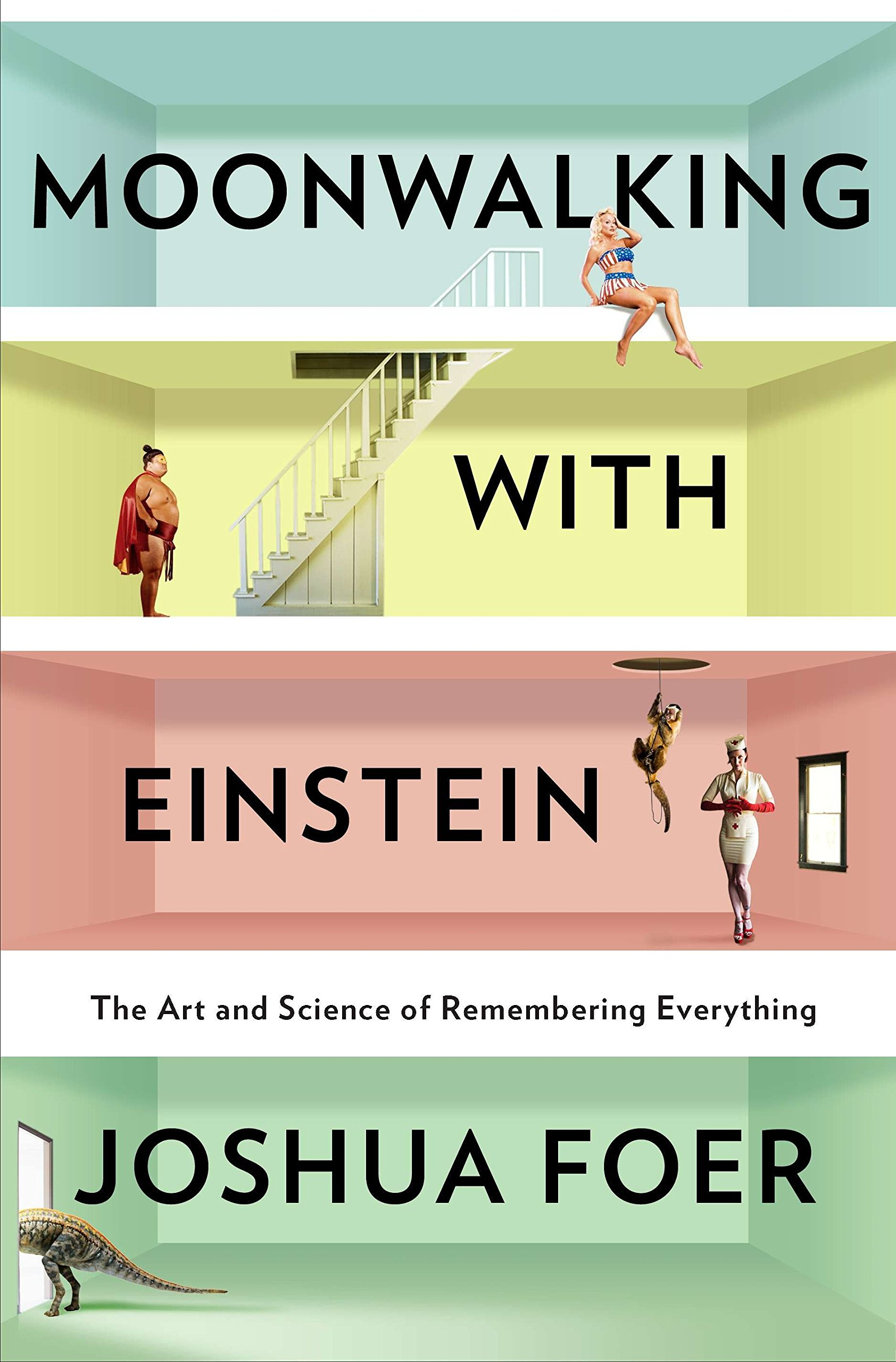 Download Moonwalking With Einstein: The Art and Science of Remembering Everything PDF