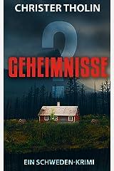 GEHEIMNISSE?: Ein Schweden-Krimi (Die Stockholm Detektive 2) (German Edition) Kindle Edition