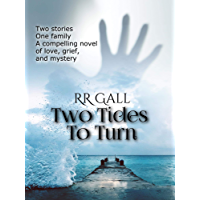 Two Tides To Turn: a compelling mystery