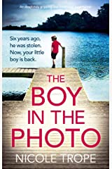 The Boy in the Photo: An absolutely gripping and emotional page turner Kindle Edition
