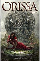 Orissa: Part I Kindle Edition