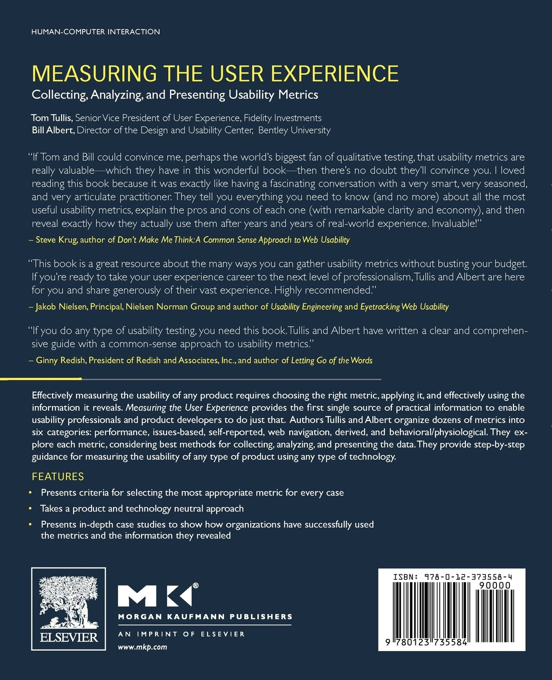 Measuring the User Experience: Collecting, Analyzing, and