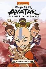 Avatar – Der Herr der Elemente 4: Die verlorenen Abenteuer (Avatar - Der Herr der Elemente) (German Edition) Kindle Edition
