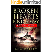 Broken Hearts Find a Way: After WWII (Book Book 1)