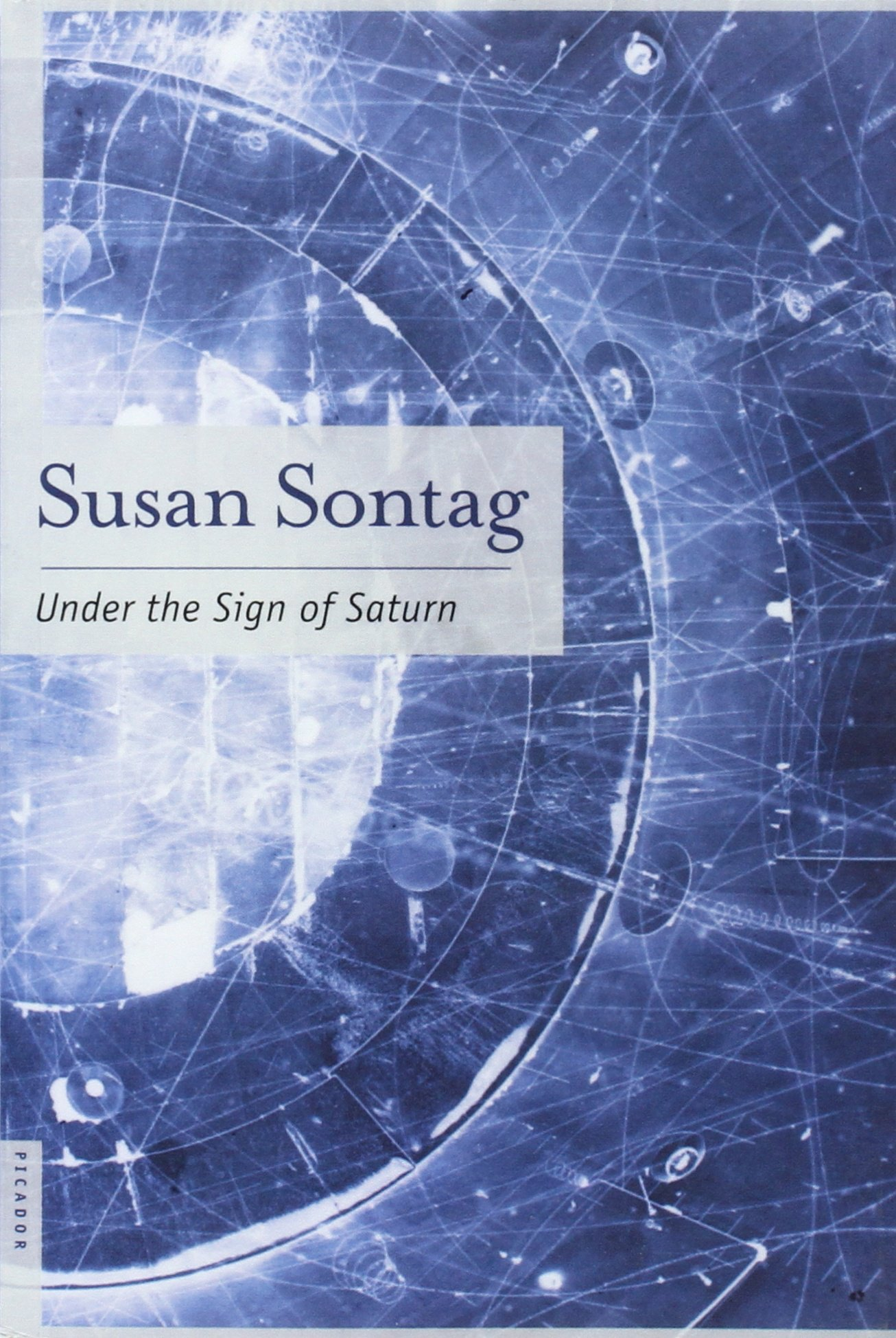 under the sign of saturn essays susan sontag  under the sign of saturn essays susan sontag 9780312420086 com books