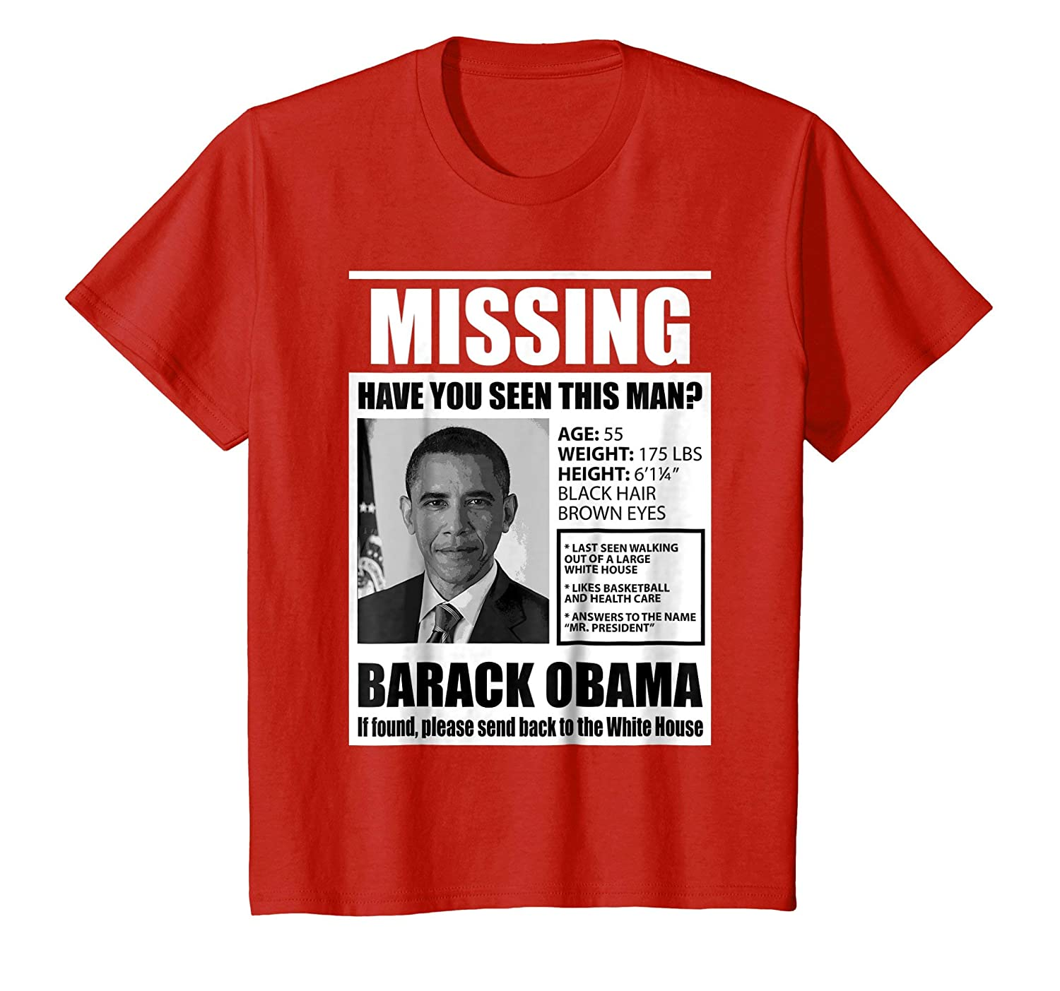 Missing Have You Seen This Man Obama T Shirt-Teesml