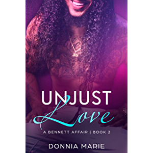 Unjust Love (A Bennett Affair Book 2)