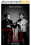 I'm the G.U.Y: (Gay Under You)