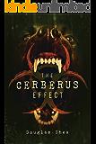 The Cerberus Effect