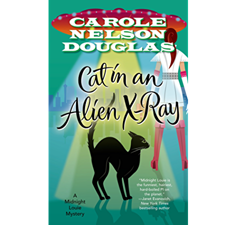 Cat In An Alien X Ray A Midnight Louie Mystery Midnight Louie Mysteries Book 25 Kindle Edition By Douglas Carole Nelson Mystery Thriller Suspense Kindle Ebooks Amazon Com