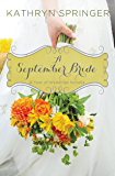 A September Bride (A Year of Weddings Novella Book 10)