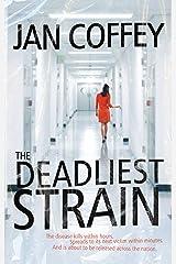 The Deadliest Strain Mass Market Paperback